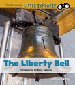 The Liberty Bell: Introducing Primary Sources