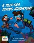 A Deep-Sea Diving Adventure