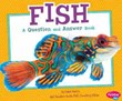Fish: A Question and Answer Book