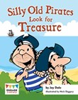Silly Old Pirates Look for Treasure