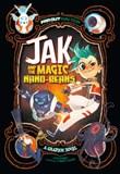 Jak and the Magic Nano-beans: A Graphic Novel