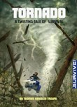 Tornado: A Twisting Tale of Survival