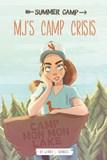 MJ's Camp Crisis