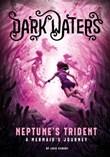 Neptune's Trident: A Mermaid's Journey