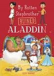 My Rotten Stepbrother Ruined Aladdin