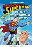 Superman Battles the Billionaire Bully