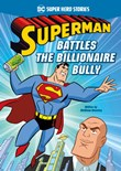 Superman Battles the Billionaire Bully