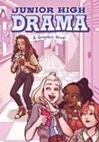 Junior High Drama: A Graphic Novel