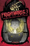 Frightmares 3: Even More Scary Stories to Read - If You Dare