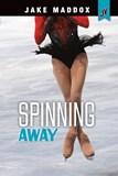 Spinning Away