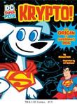 Krypto: The Origin of Superman's Dog