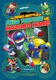 The Robo-battle of Mega Tortoise vs. Hazard Hare: A Graphic Novel