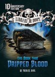 The Book that Dripped Blood: 10th Anniversary Edition