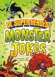 DC Super Heroes Monster Jokes