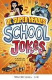 DC Super Heroes School Jokes