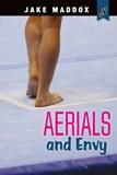 Aerials and Envy