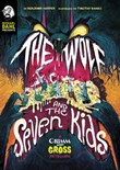 The Wolf and the Seven Kids: A Grimm and Gross Retelling