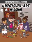 A Recycled-Art Mission