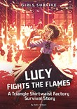 Lucy Fights the Flames: A Triangle Shirtwaist Factory Survival Story