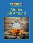 Matter All Around