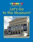 Let's Go to the Museum!