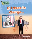 If I Were in Charge...