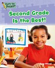 Second Grade Is the Best!