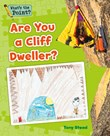 Are You a Cliff Dweller?