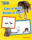 Can a Wolf Raise a Cat?