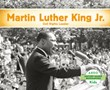 Martin Luther King, Jr.: Civil Rights Leader