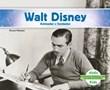 Walt Disney: Animador y fundador