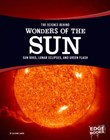The Science Behind Wonders of the Sun: Sun Dogs, Lunar Eclipses, and Green Flash