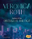 Veronica Roth: Author of the Divergent Trilogy