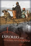 Explorers and American Indians: Comparing Explorers' and Native Americans' Experiences