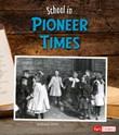 School in Pioneer Times
