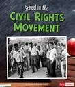 School in the Civil Rights Movement
