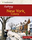 Exploring the New York Colony