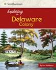 Exploring the Delaware Colony