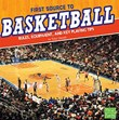 First Source to Basketball: Rules, Equipment, and Key Playing Tips