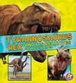 Tyrannosaurus Rex and Its Relatives: The Need-to-Know Facts