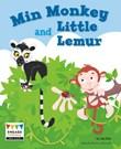 Min Monkey and Little Lemur