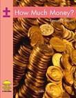 How Much Money?