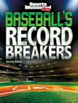 Baseball's Record Breakers