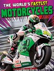 The World's Fastest Motorcycles
