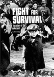 Fight for Survival: The Story of the Holocaust