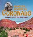 Francisco Vásquez de Coronado: An Explorer of the Southwest