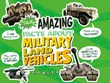 Totally Amazing Facts About Military Land Vehicles