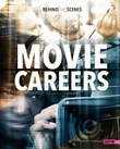 Behind-the-Scenes Movie Careers