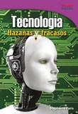 Tecnología: Hazañas y fracasos