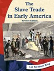 The Slave Trade in Early America